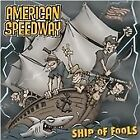 American Speedway - Ship Of Fools (2008)