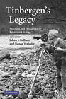 Tinbergen's Legacy: Function and Mechanism in Behavioral Biology by Simon M. Verhulst (Paperback, 2009)