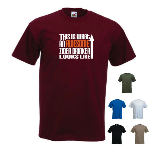 /'This is what an Awesome Zider Drinker looks like/' Cider Wurzels Funny Tshirt