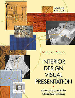 1 of 1 - Interior Design Visual Presentation: A Guide to Graphics, Models &-ExLibrary