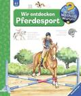 Wir entdecken Pferdesport von Andrea Erne (2016, Ringbuch)