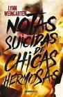 Notas Suicidas de Chicas Hermosas by Lynn Weingarten (Paperback / softback, 2016)