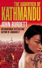 The Godfather of Kathmandu by John Burdett (Paperback, 2010)