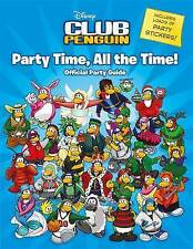 Club Penguin: Party Time, All the Time!, Collectif, New Book loads of stickers