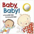 Baby, Baby! by Diane Stortz (Board book, 2016)