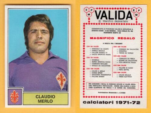 FIORENTINA MERLO FIGURINA CALCIATORI PANINI 1971//72 NUOVA//NEW