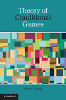 Theory of Conditional Games by Wynn C. Stirling (Hardback, 2011)