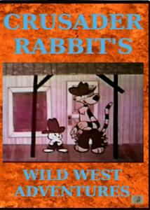 Crusader-Rabbit-039-s-Wild-West-Adventures-DVD-Rocky-amp-Bullwinkle-creators-cartoon