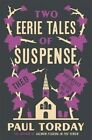 Two Eerie Tales of Suspense: Breakfast at the Hotel Deja Vu and Theo by Paul Torday (Paperback, 2014)