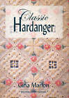 Classic Hardanger by Gina Marion (Paperback, 2005)
