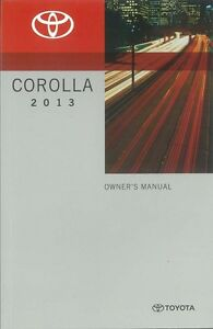 2013 toyota corolla owners manual user guide reference operator book rh ebay com toyota corolla 2015 owners manual toyota corolla 2015 owners manual oil change