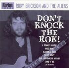 Don't Knock the Rok! by Roky Erickson/Roky Erickson & the Aliens (CD, Nov-2003, Norton)