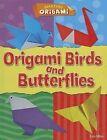 Origami Birds and Butterflies by Lisa Miles (Hardback, 2014)