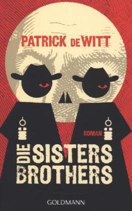 1 von 1 - Die Sisters Brothers: Roman von deWitt, Patrick