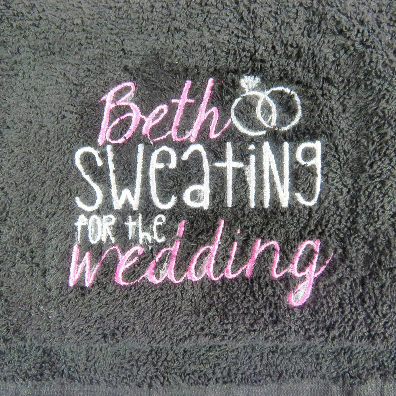 Personalised Gym Towel Embroidered Sweating for the Wedding Engagement Gift
