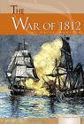 The War of 1812 by Katie Marsico (Hardback, 2010)