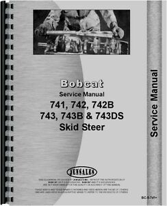 bobcat skid steer loader service manual 741 742 742b 743 743b 743ds rh ebay com Bobcat 743B Specs Bobcat 743B Manual Adobe