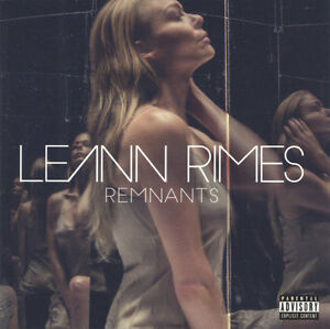 LeAnn Rimes - Remnants (2016)  CD  NEW/SEALED  SPEEDYPOST