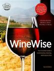 Winewise Your Complete Guide to Understanding Selecting and Enjoying Wine Kol