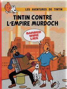 TINTIN PASTICHE. Tintin contre l'empire Murdoch. cartonné 2017 48 pages n/blanc