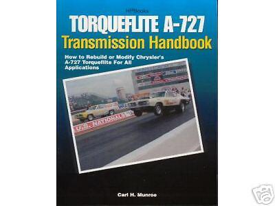 TORQUEFLITE A-727  AUTO TRANS-REBUILD /& MODIFY-1968-74