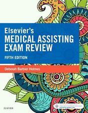 Elsevier's Medical Assisting Exam Review by Deborah E. Holmes (2017, Paperback)