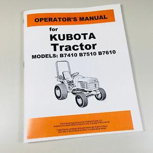 kubota b7410 b7510 b7610 tractor operators owners manual maintenance rh ebay com John Deere Operator Manual MotorGuide Tour Manual