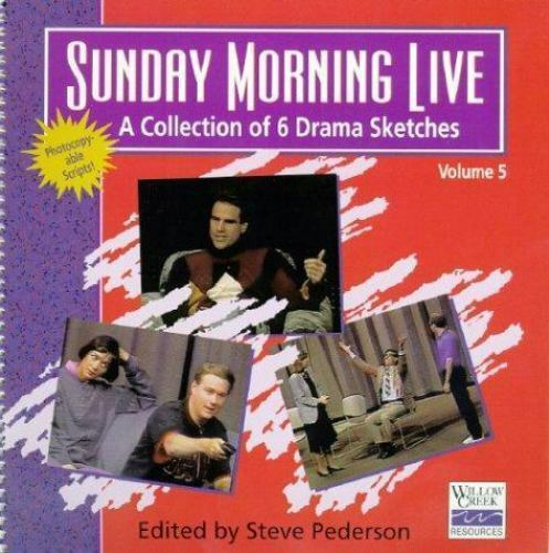 Sunday Morning Live : A Collection of Drama Sketches by Steve Pederson