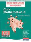 Core Mathematics 2 by Pearson Education Limited (Paperback, 2004)