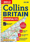 2012 Collins Essential Road Atlas Britain by HarperCollins Publishers (Spiral bound, 2011)