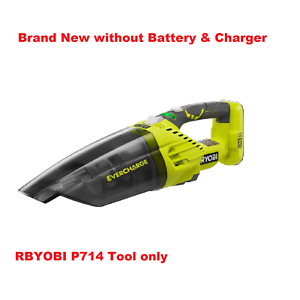 Quieter than P713 Tool Only EVERCHARGE Hand Vacuum Ryobi P714 18V 18-Volt ONE
