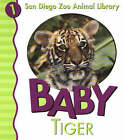 Baby Tiger by Patricia A. Pingry (Board book, 2004)