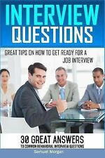Interview Questions : Great Tips on How to Get Ready for a Job Interview. 30...
