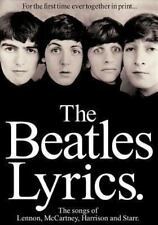 Songwriting and Lyrics: The Beatles Lyrics : The Songs of Lennon, McCartney, Harrison and Starr (1992, Paperback)