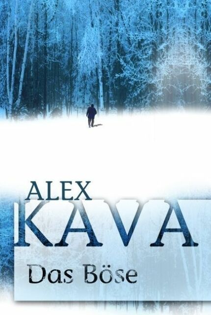 Kava, Alex - Das Böse /5