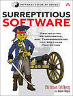 Surreptitious Software: Obfuscation, Watermarking, and Tamperproofing for Software Protection by Ginger Myles, Jasvir Nagra, Christian Collberg (Paperback, 2009)
