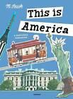 This is America: A National Treasury by M. Sasek (Hardback, 2016)