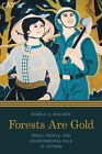 Forests are Gold: Trees, People, and Environmental Rule in Vietnam by Pamela D. McElwee (Paperback, 2016)