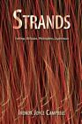 Strands Feelings Attitudes Philosophies Experiences by Ironda Joyce Campbell