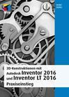3D-Konstruktionen mit Autodesk Inventor 2016 und Inventor LT von Detlef Ridder (2015, Taschenbuch)