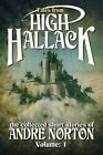 Tales from High Hallack, Volume 1: The Collected Short Stories of Andre Norton, Volume 1 by Andre Norton (Paperback / softback, 2014)