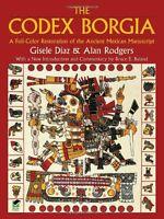 The Codex Borgia: A Full-color Restoration Of The Ancient Mexican Manuscript (do