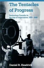 The Tentacles of Progress: Technology Transfer in the Age of Imperiali-ExLibrary