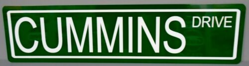 METAL STREET SIGN CUMMINS DRIVE TRACTOR TRAILER TRUCK DUMP 18 WHEELER BIG RIG