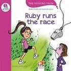 Ruby Runs the Race, mit Online-Code. Level e (für vertiefenden oder bilingualen Unterricht) von Herbert Puchta und Günter Gerngross (2016, Taschenbuch)