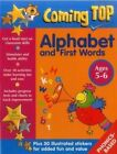 Coming Top: Alphabet and First Words - Ages 5-6: 60 Gold Star Stickers - Plus 30 Illustrated Stickers for Added Fun and Value by Jean Williams, Louisa Smoerville (Paperback, 2015)