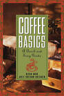 Coffee Basics: A Quick and Easy Guide by Julie Sheldon Huffaker, Kevin Knox (Paperback, 1996)