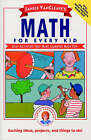 Janice VanCleave's Math for Every Kid: Easy Activities That Make Learning Math Fun by Janice VanCleave (Paperback, 1991)
