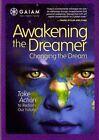 Awakening The Dreamer Change The Drea 0018713585752 DVD Region 1