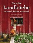 Die echte Landküche von Andreas Viestad (2012, Gebunden)